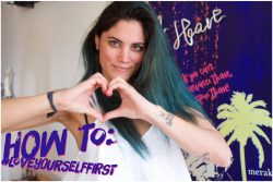 How To: Love Yourself First (9 Απλά Πράγματα Για Να Το Πετύχεις)
