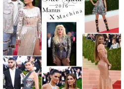 Met Ball 2016: Manus x Machina: Fashion in an Age of Technology.