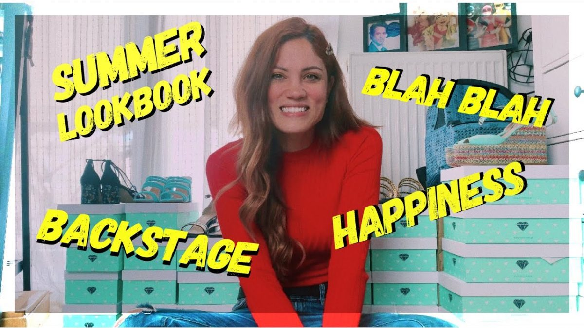 Summer LookBook & Backstage & Blah Blah & Χαρά!